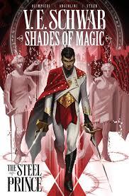 Amazon.fr - Shades of Magic Volume 1: The Steel Prince - Schwab, V. E.,  Olimpieri, Andrea - Livres