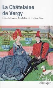 La Châtelaine de Vergy - Folio classique - Folio - GALLIMARD - Site  Gallimard