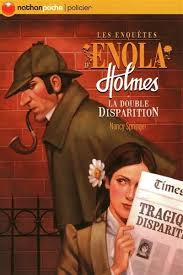 La double disparition / Les enquêtes d'Enola Holmes tome 1 de Nancy  Springer - Dans la Bulle de Manou